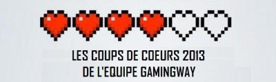 les_coups_de_coeurs_2013_gamingway