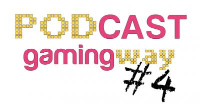 podcast_gamingway04