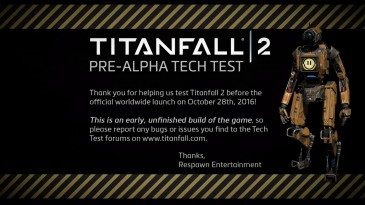 Titanfall 2 Tech Test 2