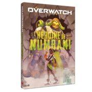 Livre : Overwatch – L'Héroïne de Numbani (Mana Books)
