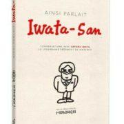 Livre : Ainsi parlait Iwata-San (Mana Books)
