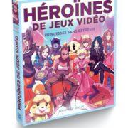 Livre : Héroïnes de jeux vidéo – Princesses sans détresse (Ynnis Editions)